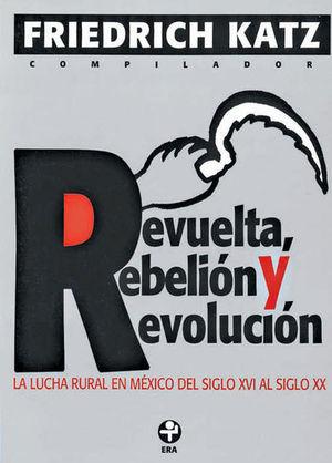 REVUELTA REBELION Y REVOLUCION