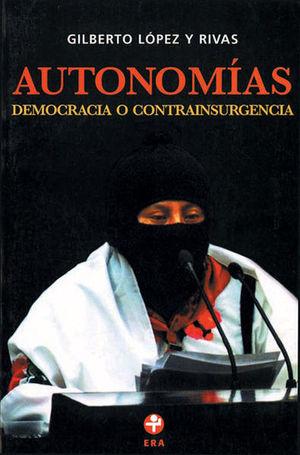 AUTONOMIAS DEMOCRACIA O CONTRAINSURGENCIA