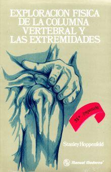 EXPLORACION FISICA DE LA COLUMNA VERTEBRAL Y LAS EXTREMIDADES