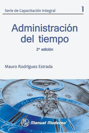 ADMINISTRACION DEL TIEMPO / 2 ED.