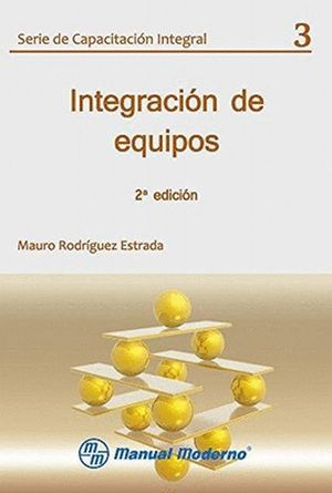 INTEGRACION DE EQUIPOS / 2 ED.