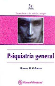 PSIQUIATRIA GENERAL / 5 ED.