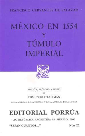 # 25. MEXICO EN 1554 Y TUMULO IMPERIAL