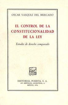 CONTROL DE LA CONSTITUCIONALIDAD DE LA LEY, EL