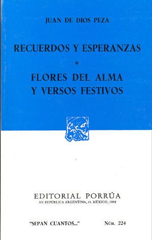 # 224. RECUERDOS Y ESPERANZAS / FLORES DEL ALMA Y VERSOS FESTIVOS