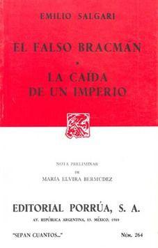 # 264. EL FALSO BRACMAN / LA CAIDA DE UN IMPERIO