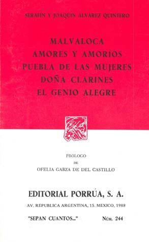 # 244. MALVALOCA / AMORES Y AMORIOS / PUEBLA DE LAS MUJERES