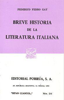 # 211. BREVE HISTORIA DE LA LITERATURA ITALIANA