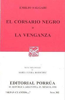 # 302. EL CORSARIO NEGRO / LA VENGANZA