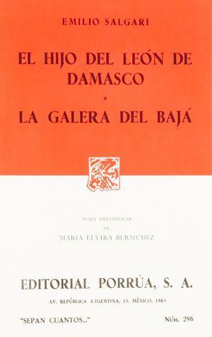 # 296. EL HIJO DEL LEON DE DAMASCO / LA GALERA DEL BAJA