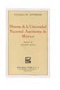 HISTORIA DE LA UNIVERSIDAD NACIONAL AUTONOMA DE MEXICO
