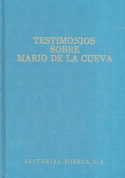TESTIMONIOS SOBRE MARIO DE LA CUEVA