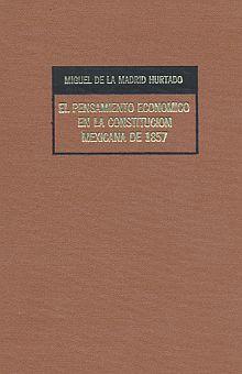 PENSAMIENTO ECONOMICO CONSTITUCION MEXICANA 3/ ED.
