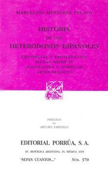 # 370. HISTORIA DE LOS HETERODOXOS ESPAÑOLES