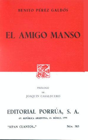 # 383. EL AMIGO MANSO