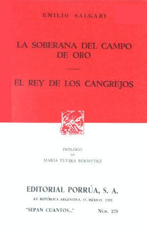 # 379. LA SOBERANA DEL CAMPO DE ORO / EL REY DE LOS CANGREJOS
