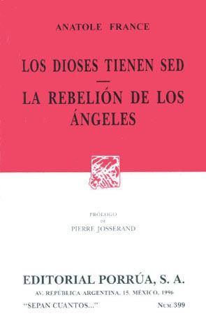 # 399. LOS DIOSES TIENEN SED / LA REBELION DE LOS ANGELES