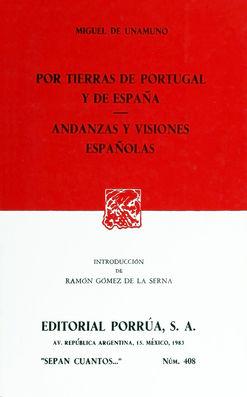 # 408. POR TIERRAS DE PORTUGAL Y DE ESPAÑA