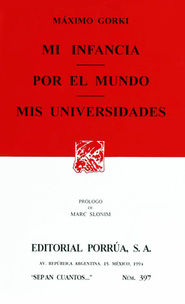 # 397. MI INFANCIA / POR EL MUNDO / MIS UNIVERSIDADES