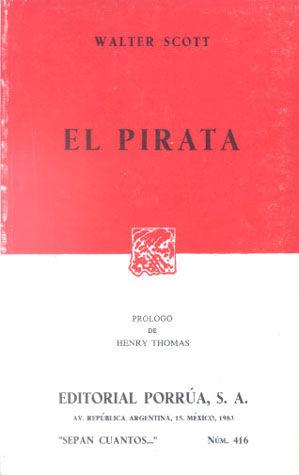 # 416. EL PIRATA