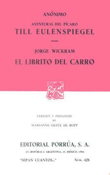 # 428. AVENTURAS DEL PICARO TILL EULENSPIEGEL / EL LIBRITO DEL CARRO