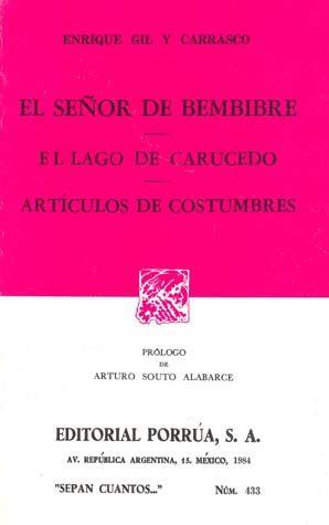 # 433. EL SEÑOR DE BEMBIBRE / EL LAGO DE CARUCEDO / ARTICULOS DE COSTUMBRES