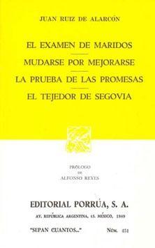 # 451. EXAMEN DE LOS MARIDOS / MUDARSE POR MEJORARSE