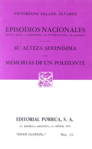 # 456. SU ALTEZA SERENISIMA / MEMORIAS DE UN POLIZONTE. EPISODIOS NACIONALES