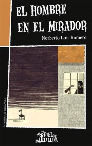 HOMBRE EN EL MIRADOR, EL