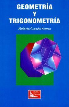GEOMETRIA Y TRIGONOMETRIA. BACHILLERATO / 4 ED.