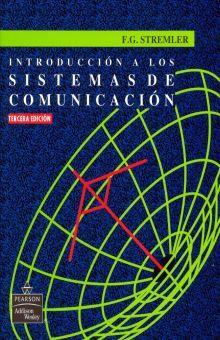 INTRODUCCION A LOS SISTEMAS DE COMUNICACION / 3 ED.