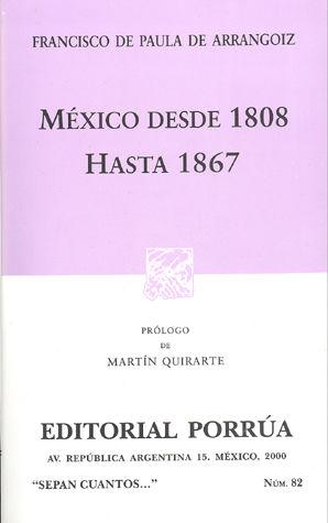 # 82. MEXICO DESDE 1808 HASTA 1867