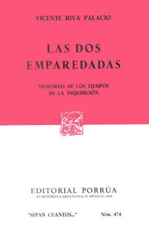 # 474. LAS DOS EMPAREDADAS