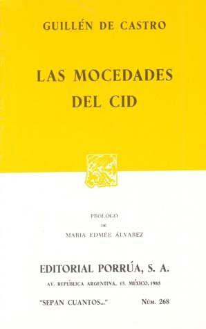# 268. LAS MOCEDADES DEL CID