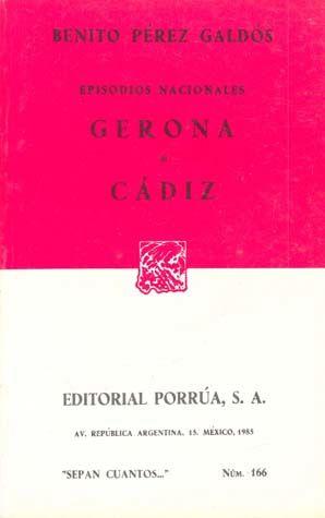 # 166. GERONA / CADIZ. EPISODIOS NACIONALES