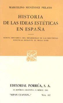 # 482. HISTORIA DE LAS IDEAS ESTETICAS EN ESPAÑA SIGLO XVIII