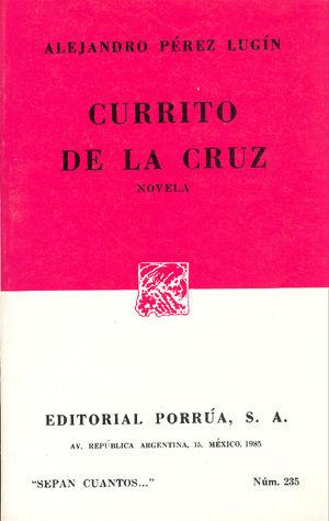 # 235. CURRITO DE LA CRUZ