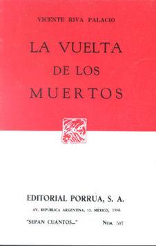 # 507. LA VUELTA DE LOS MUERTOS