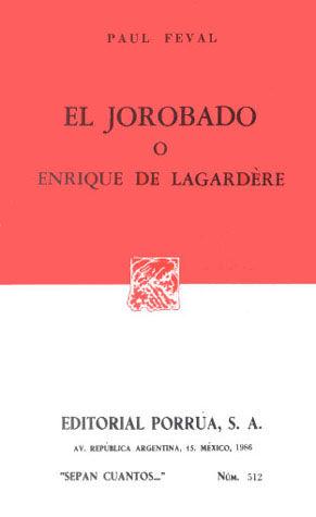 # 512. EL JOROBADO O ENRIQUE DE LAGARDERE