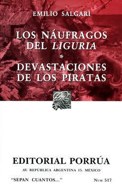 # 517. LOS NAUFRAGOS DEL LIGURIA / DEVASTACIONES DE LOS PIRATAS
