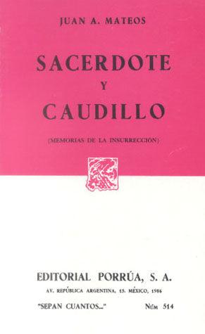 # 514. SACERDOTE Y CAUDILLO