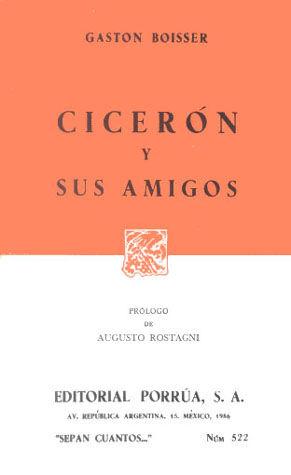 # 522. CICERON Y SUS AMIGOS