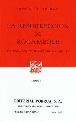 # 518. LA RESURRECCION DE ROCAMBOLE 1