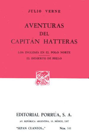 # 541. AVENTURAS DEL CAPITAN HATTERAS. LOS INGLESES EN EL POLO NORTE. EL DESIERTO DE HIELO