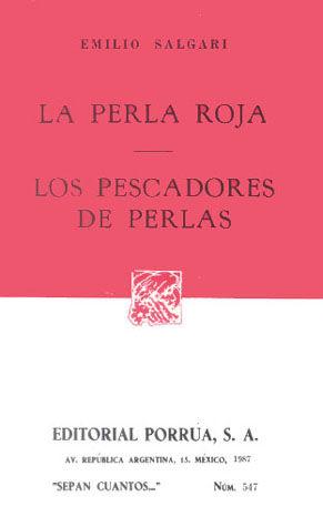 # 547. LA PERLA ROJA / LOS PESCADORES DE PERLAS