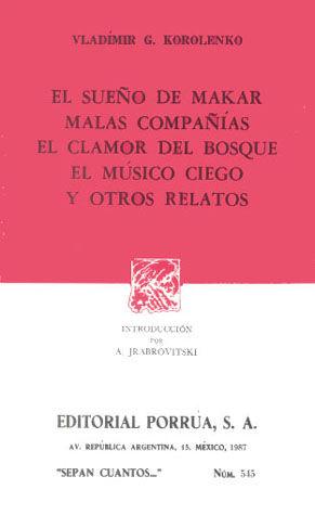 # 545. EL SUEÑO DE MAKAR / MALAS COMPAÑIAS / EL CLAMOR DEL BOSQUE