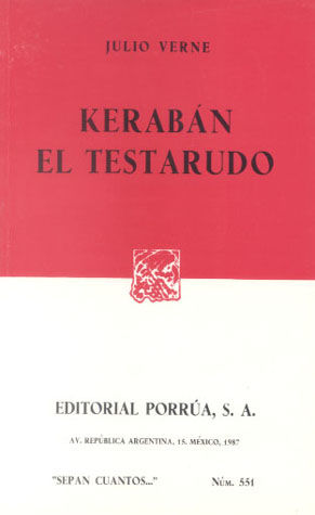# 551. KERABAN EL TESTARUDO