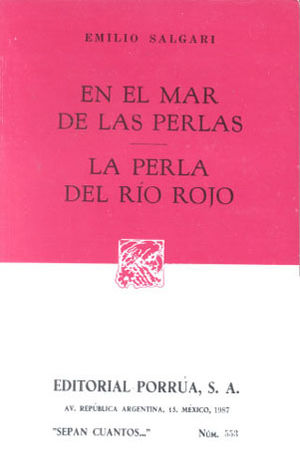 # 553. EN EL MAR DE LAS PERLAS / LA PERLA DEL RIO ROJO