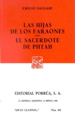 # 561. LAS HIJAS DE LOS FARAONES / EL SACERDOTE DE PHTAH