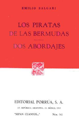 # 562. LOS PIRATAS DE LAS BERMUDAS / DOS ABORDAJES